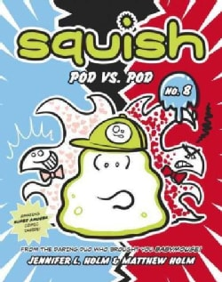 Squish 8: Pod Vs. Pod (Hardcover)