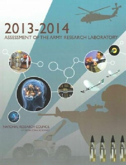 2013-2014 Assessment of the Army Research Laboratory (Paperback)