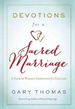 Devotions for a Sacred Marriage: A Year of Weekly Devotions for Couples (Hardcover)