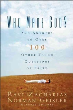 Who Made God: And Answers to over 100 Other Tough Questions of Faith (Paperback)