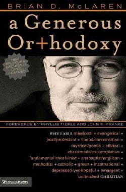 A Generous Orthodoxy (Paperback)