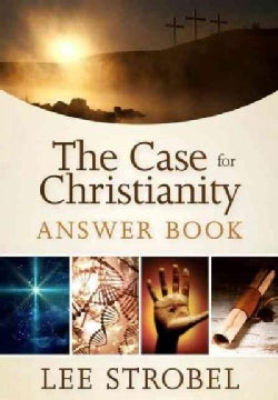 The Case for Christianity Answer Book (Hardcover)