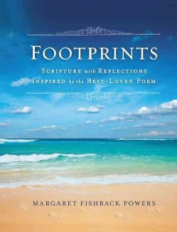 Footprints: Scripture With Reflections Inspired by the Best-Loved Poem (Hardcover)