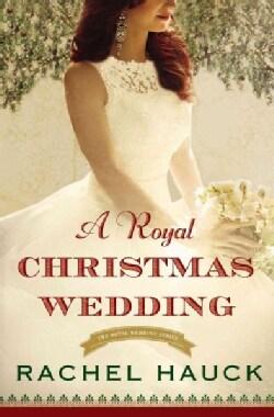 A Royal Christmas Wedding (Paperback)