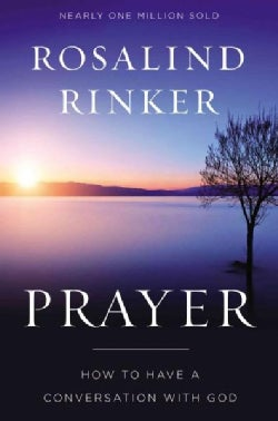 Prayer: How to Have a Conversation With God (Paperback)