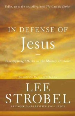 In Defense of Jesus: Investigating Attacks on the Identity of Christ (Paperback)