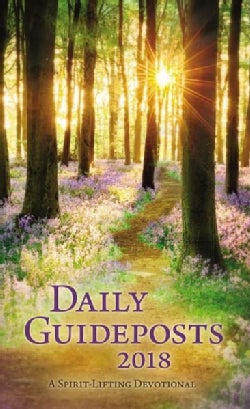 Daily Guideposts 2018: A Spirit-lifting Devotional (Hardcover)