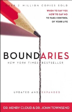 Boundaries: When to Say Yes, How to Say No to Take Control of Your Life (Hardcover)