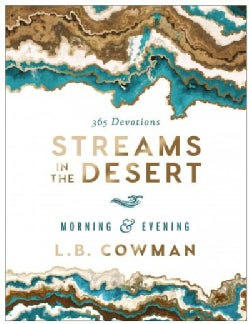 Streams in the Desert Morning and Evening: 365 Devotions (Hardcover)