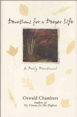 Devotions for a Deeper Life: A Daily Devotional (Hardcover)