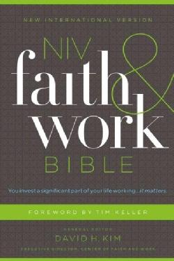NIV Faith & Work Bible: New International Version (Hardcover)