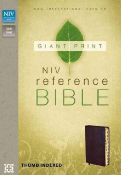 Holy Bible: New International Version Burgundy Bonded Leather Giant Print Reference Bible, Giant Print (Paperback)
