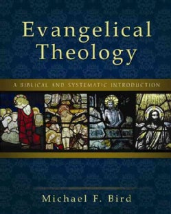 Evangelical Theology: A Biblical and Systematic Introduction (Hardcover)