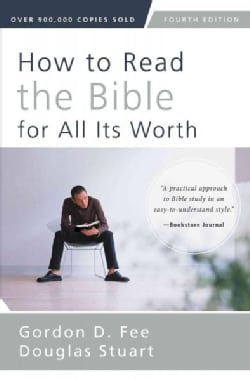 How to Read the Bible for All Its Worth (Paperback)