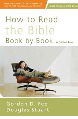 How to Read the Bible Book by Book: A Guided Tour (Paperback)