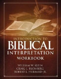 Introduction to Biblical Interpretation Workbook (Paperback)