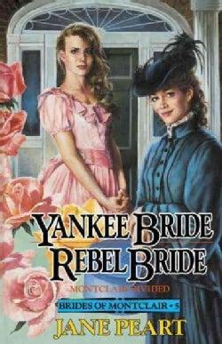 Yankee Bride/Rebel Bride: Montclair Divided (Paperback)