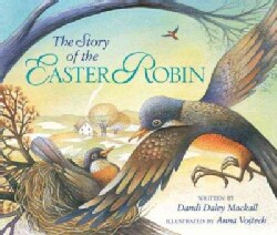 The Story of the Easter Robin (Hardcover)