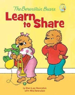 The Berenstain Bears Learn to Share (Hardcover)