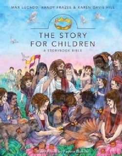 The Story for Children: A Storybook Bible (Hardcover)