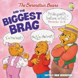 The Berenstain Bears and the Biggest Brag (Paperback)