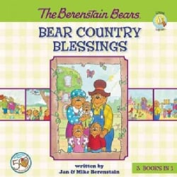 The Berenstain Bears Bear Country Blessings: The Berenstain Bears God Bless Our Home / the Berenstain Bears All T... (Hardcover)