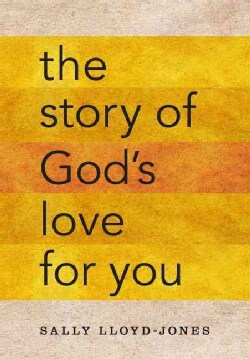 The Story of God's Love for You (Hardcover)