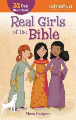 Real Girls of the Bible: 31-Day Devotional (Paperback)