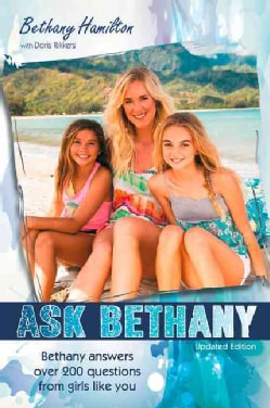 Ask Bethany: Bethany Answers over 200 Questions from Girls Like You (Paperback)