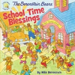 The Berenstain Bears School Time Blessings (Paperback)