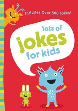 Lots of Jokes for Kids (Paperback)