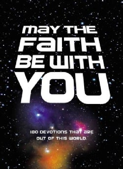 May the Faith Be With You (Hardcover)
