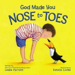 God Made You Nose to Toes (Board book)