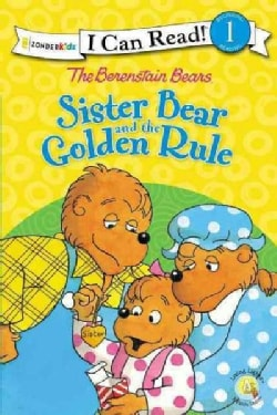The Berenstain Bears Sister Bear and the Golden Rule (Paperback)