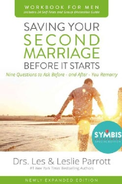 Saving Your Second Marriage Before It Starts for Men: Nine Questions to Ask Before - and After - You Remarry (Paperback)