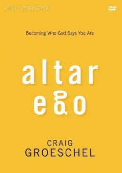 Altar Ego: Becoming Who God Says You Are (DVD video)