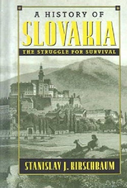 A History of Slovakia: The Struggle for Survival (Hardcover)