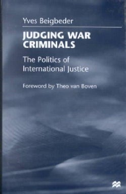 Judging War Criminals: The Politics of International Justice (Hardcover)