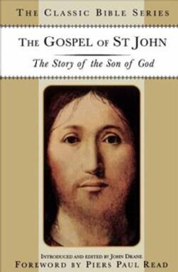 The Gospel of St. John: The Story of the Son of God (Paperback)