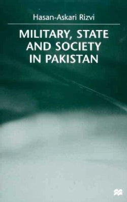 Military, State and Society in Pakistan (Hardcover)