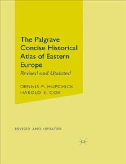 The Palgrave Concise Historical Atlas of Eastern Europe (Paperback)