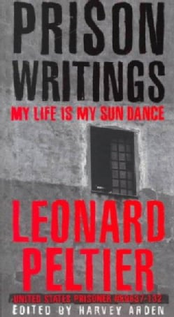 Prison Writings: My Life Is My Sun Dance (Paperback)