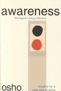 Awareness: The Key to Living Balance (Paperback)