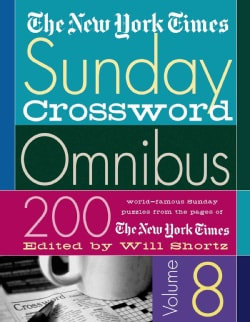 The New York Times Sunday Crossword Omnibus: 200 World-famous Sunday Puzzles from the Pages of the New York Times (Paperback)
