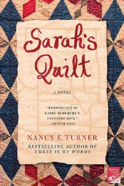 Sarah's Quilt: A Novel of Sarah Agnes Prine And the Arizona Territories, 1906 (Paperback)
