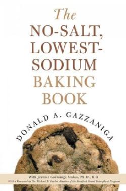 The No-Salt, Lowest-Sodium Baking Book (Paperback)