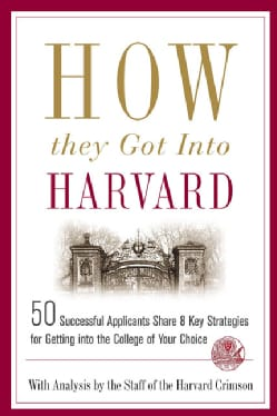 How They Got into Harvard (Paperback)