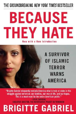 Because They Hate: A Survivor of Islamic Terror Warns America (Paperback)