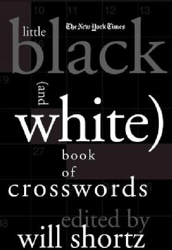 The New York Times Little Black and White Book of Crosswords (Hardcover)