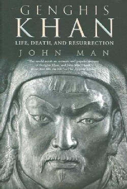 Genghis Khan: Life, Death, And Resurrection (Paperback)